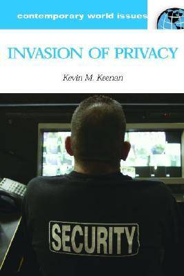 Invasion of Privacy: A Reference Handbook