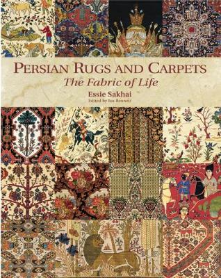 Persian Rugs and Carpets: The Fabric of Life