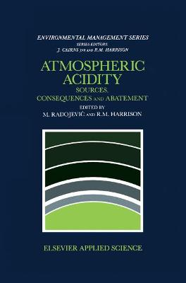 Atmospheric Acidity: Sources, consequences and abatement