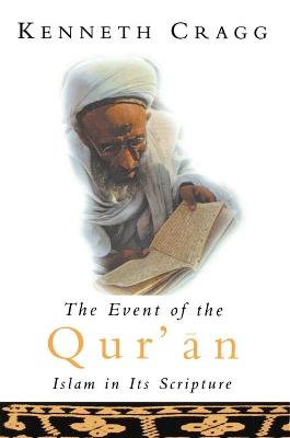 The Event of the Quran: Islam in Its Scripture