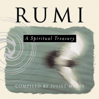 Rumi: A Spiritual Treasury