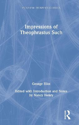 Impressions of Theophrastus Such