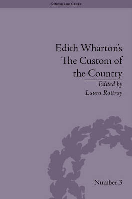 Edith Wharton's The Custom of the Country: A Reassessment