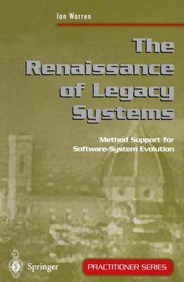 The Renaissance of Legacy Systems: Method Support for Software-System Evolution
