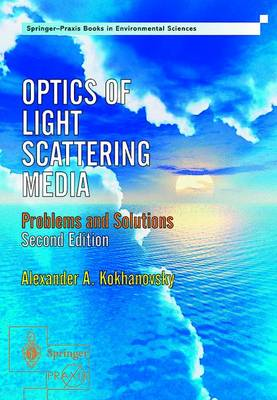 Optics of Light Scattering Media: Problems and Solutions