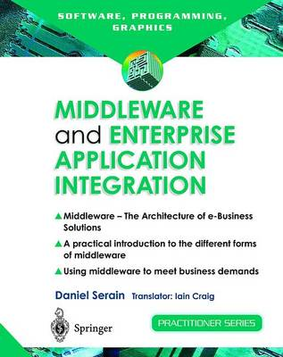 Middleware and Enterprise Application Integration: The Architecture of e-Business Solutions