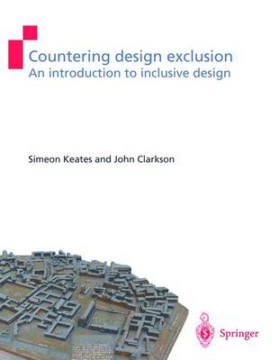 Countering Design Exclusion: An Introduction to Inclusive Design