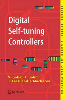 Digital Self-tuning Controllers: Algorithms, Implementation and Applications