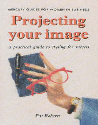 Living Images: A Practical Guide to Styling for Success