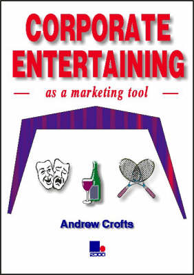Corporate Entertaining as a Marketing Tool