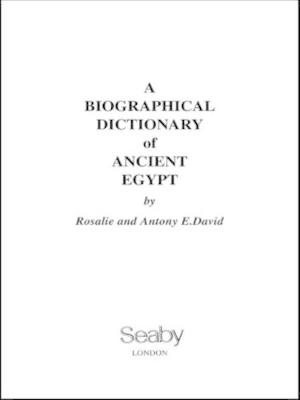 A Biographical Dictionary of Ancient Egypt