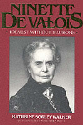 Ninette De Valois: An Idealist without Illusions