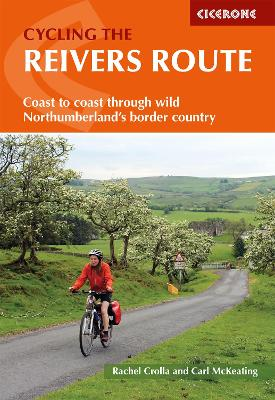 Cycling the Reivers Route: Coast to coast cycling from Whitehaven to Tyneside