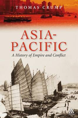 Asia-Pacific: A History of Empire and Conflict