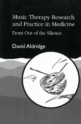 Music Therapy Research and Practice in Medicine: From out of the Silence