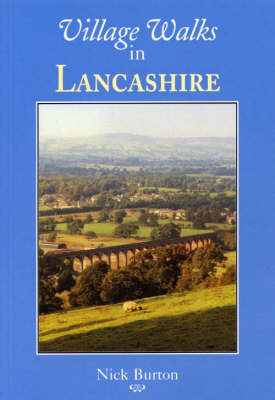 Village Walks in Lancashire