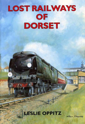 Lost Railways of Dorset