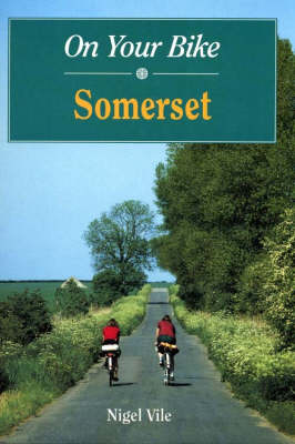On Your Bike in Somerset