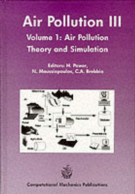 Air Pollution: 3rd: Proceedings of the 3rd International Conference on Air Pollution, 26-28 September 1995, Porto Carras, Greece
