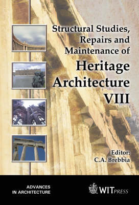 Structural Studies, Repairs and Maintenance of Heritage Architecture: 8th: International Conference