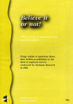 Believe it or Not!: What Church of England Clergy Actually Believe