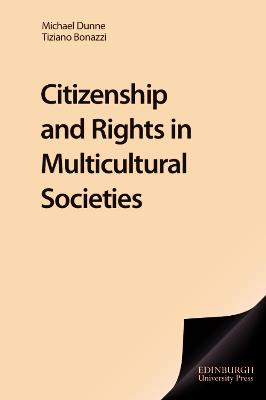 Citizenship and Rights in Multicultural Societies
