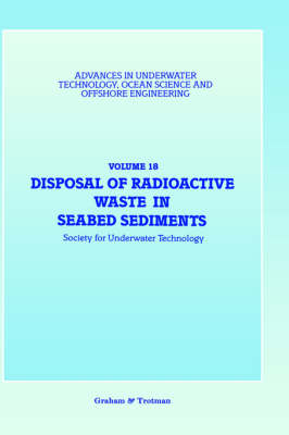 Disposal of Radioactive Waste in Seabed Sediments