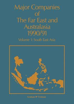 Major Companies of the Far East and Australasia: v. 1
