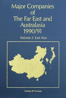 Major Companies of the Far East and Australasia: v. 2