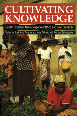 Cultivating Knowledge: Genetic diversity, farmer experimentation and crop research