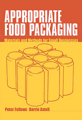 Appropriate Food Packaging: Materials and methods for small businesses