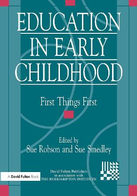 Education in Early Childhood: First Things First