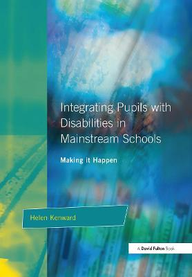 Integrating Pupils with Disabilities in Mainstream Schools: Making It Happen