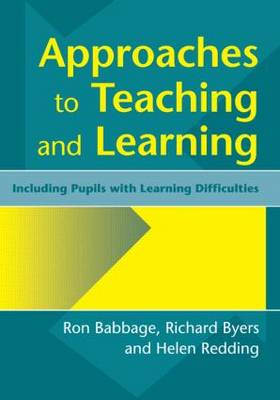 Approaches to Teaching and Learning: Including Pupils with Learnin Diffculties