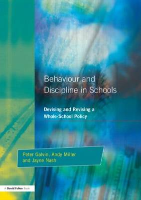 Behaviour and Discipline in Schools: Devising and Revising a Whole-School Policy