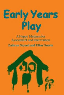 Early Years Play: A Happy Medium for Assessment and Intervention