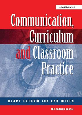 Communications,Curriculum and Classroom Practice