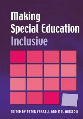 Making Special Education Inclusive: From Research to Practice