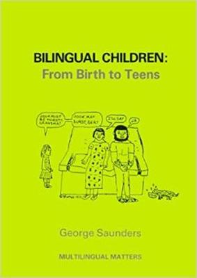 Bilingual Children: From Birth to Teens