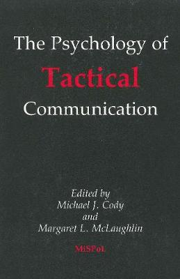 Psychology of Tactical Communication (The)