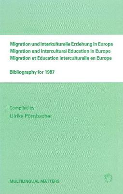Migration and Intercultural Education in Europe: Bibliography for 1987