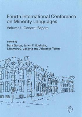 Minority Language Conference (4th): Vol.I General Papers