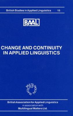 Change and Continuity in Applied Linguistics (BAAL 15)