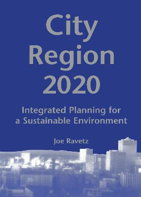 City-Region 2020: Integrated Planning for a Sustainable Environment