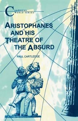 Aristophanes and His Theatre of the Absurd