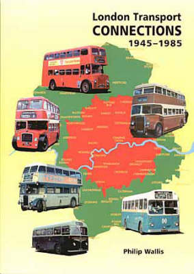 London Transport Connections 1945-1985