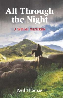All All Through the Night: A Welsh Western