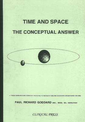 Time & Space: The Conceptual Answer