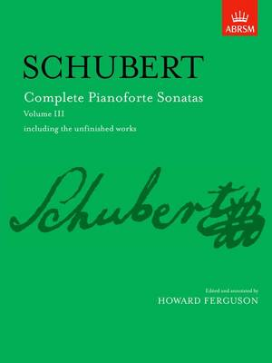 Complete Pianoforte Sonatas: Including the Unfinished Works: v. 3
