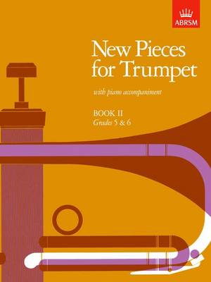 New Pieces for Trumpet: Bk. 2: Grades 5-6